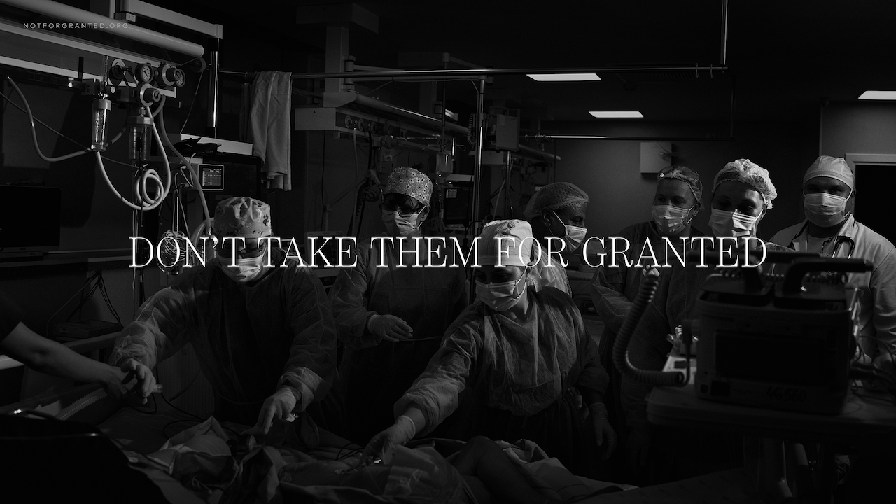 DONT TAKE THEM FOR GRANTED